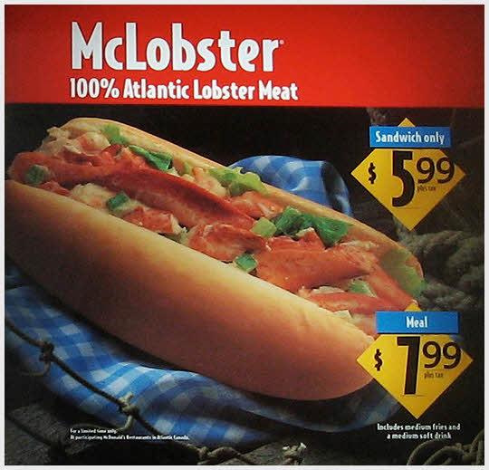 Mc lobster - 加拿大 因內夾大量肉質鮮美的大龍蝦而出名...加拿大特有漢堡  單點: $5.99(約200新台幣), 套餐 $7.99(約260新台幣)