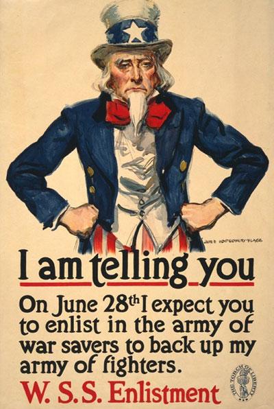 第一次世界大戰時,美國政府做了許多的宣傳。 而這些宣傳文宣大部分都是非常直接的, 文字直白到~就是眼睛看到什麼就是什麼意思!