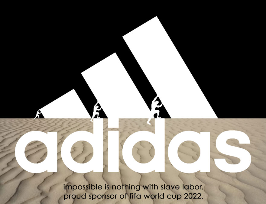 #Adidas LOGO 「impossible is nothing」是愛迪達的標語~把標語改成「只要奴役勞動者們的話,沒有不可能」