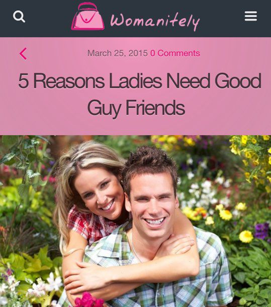 美國媒體womanitely刊登了一篇帶有挑釁意味、名為「女生需要男性朋友的理由」的文章...一起來看看都有哪些吧!